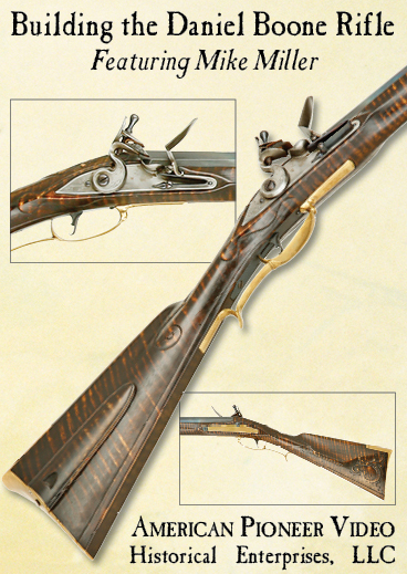 Building the Daniel Boone Rifle featuring Mike Miller